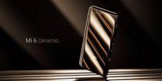 Керамический смартфон Xiaomi Mi 6 выходит на рынок